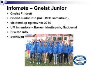 Infomte Gneist Junior Gneist Friidrett Gneist Junior info