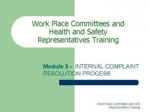 Work Place Committees and Health and Safety Representatives