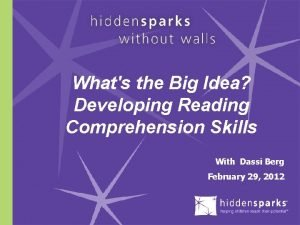 Whats the Big Idea Developing Reading Comprehension Skills