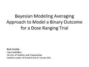 Bayesian Modeling Averaging Approach to Model a Binary
