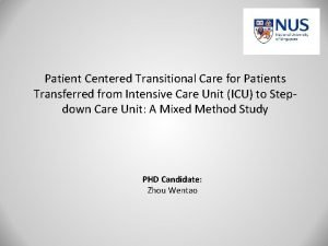 Patient Centered Transitional Care for Patients Transferred from