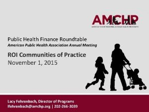 Public Health Finance Roundtable American Public Health Association