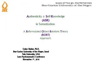 Authenticity SelfKnowledge ASK in Somatization A Reformulated ObjectRelations
