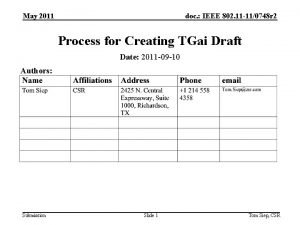 May 2011 doc IEEE 802 11 110748 r