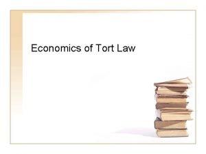 Economics of Tort Law CBO Study The Economics