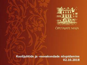 Koolijuhtide ja meeskondade nupidamine 02 10 2018 Tallinna