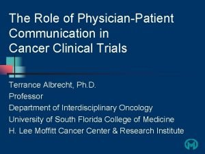The Role of PhysicianPatient Communication in Cancer Clinical