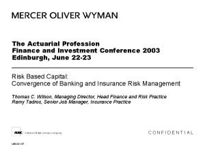 The Actuarial Profession Finance and Investment Conference 2003