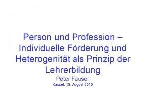 Person und Profession Individuelle Frderung und Heterogenitt als