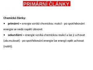 PRIMRN LNKY Chemick lnky primrn energie vznik chemickou