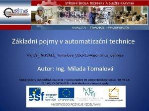 Zkladn pojmy v automatizan technice VY32INOVACETomalova02 2 13