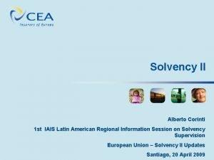 Solvency II Alberto Corinti 1 st IAIS Latin
