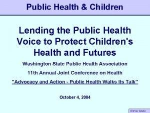 Public Health Children Lending the Public Health Voice