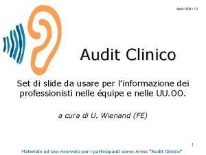 Aprile 2009 v 1 2 Audit Clinico Set