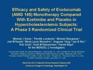 Efficacy and Safety of Evolocumab AMG 145 Monotherapy