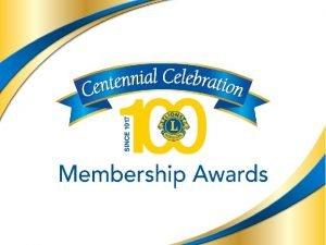 Celebracin del Centenario Premios de Aumento de Socios