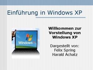 Einfhrung in Windows XP Willkommen zur Vorstellung von