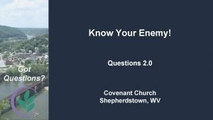 Know Your Enemy Got Questions Questions 2 0