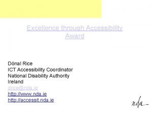 Excellence through Accessibility Award Dnal Rice ICT Accessibility