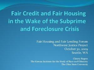 Fair Credit and Fair Housing in the Wake