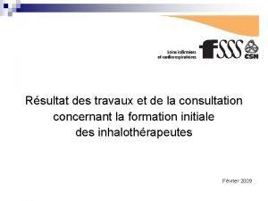 Rsultat des travaux et de la consultation concernant