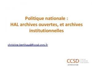 Politique nationale HAL archives ouvertes et archives institutionnelles