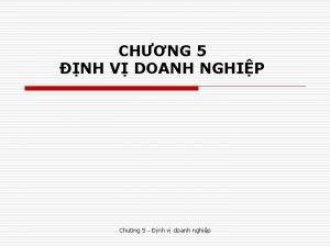 CHNG 5 NH V DOANH NGHIP Chng 5