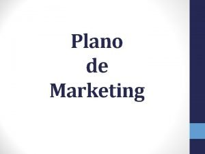 Plano de Marketing Plano de Negcios No Brasil