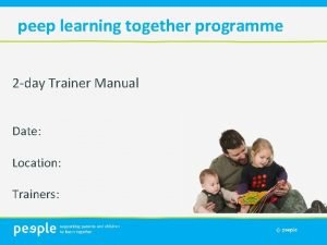 peep learning together programme 2 day Trainer Manual