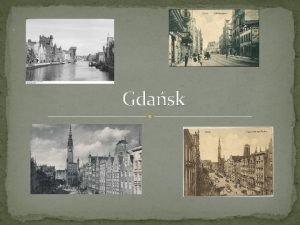 Gdask Wolne Miasto Gdask istniejce w okresie midzywojennym