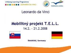 Lifelong Learning Programme LEONARDO DA VINCI Leonardo da