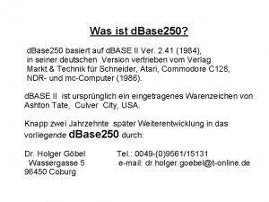 Was ist d Base 250 d Base 250