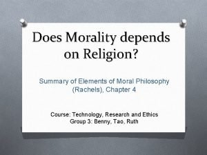 Does Morality depends on Religion Summary of Elements