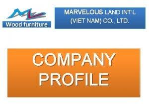 MARVELOUS LAND INTL Wood furniture VIET NAM CO