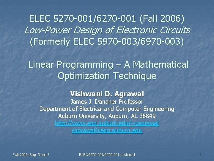 ELEC 5270 0016270 001 Fall 2006 LowPower Design