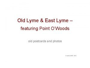 Old Lyme East Lyme featuring Point OWoods old