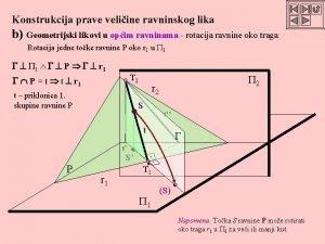 Konstrukcija prave veliine ravninskog lika b Geometrijski likovi