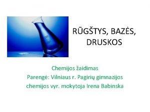 RGTYS BAZS DRUSKOS Chemijos aidimas Pareng Vilniaus r