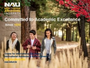 Committed to Academic Excellence Since 1899 Center for