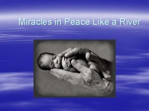 Miracles in Peace Like a River Exposition character