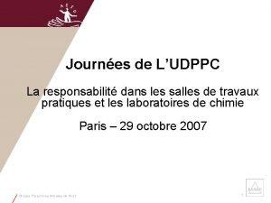 Journes de LUDPPC La responsabilit dans les salles