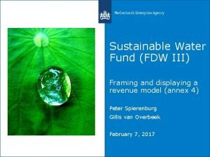 Sustainable Water Fund FDW III Framing and displaying