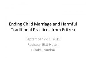 Ending Child Marriage and Harmful Traditional Practices from