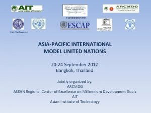 in collaboration with Royal Thai Government ASIAPACIFIC INTERNATIONAL