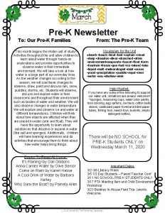 PreK Newsletter To Our PreK Families This month