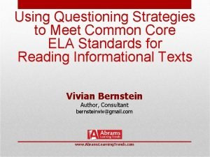 Using Questioning Strategies to Meet Common Core ELA