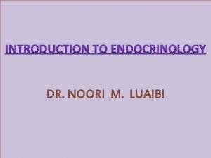 DR NOORI M LUAIBI COORDINATION OF BODY FUNCTIONS