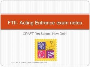 FTII Acting Entrance exam notes CRAFT film School