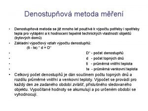 Denostupov metoda men Denostupov metoda se ji mnoho