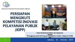 Kementerian Kelautan Perikanan Republik Indonesia PERSIAPAN MENGIKUTI KOMPETISI